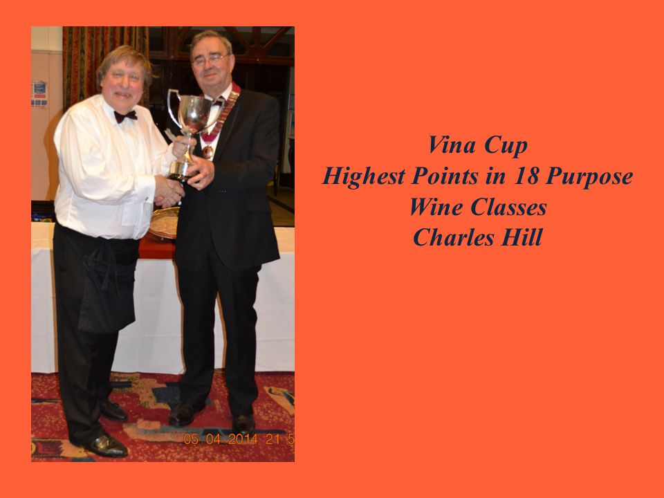 Vina Cup Highest Points in 18 Purpose Wine Classes Charles Hill