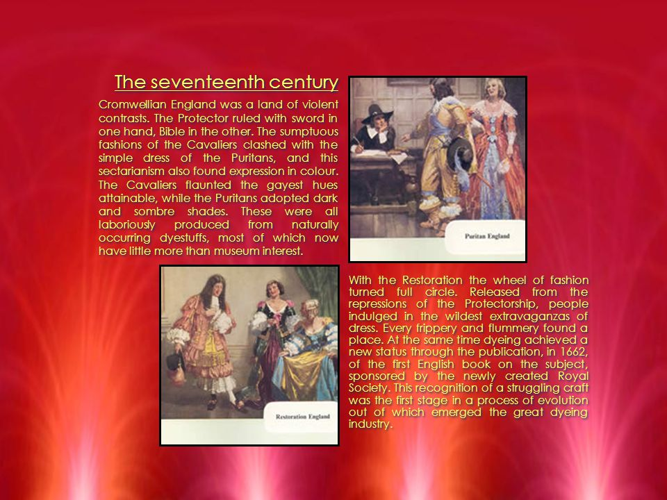 The seventeenth century Cromwellian England was a land of violent contrasts.