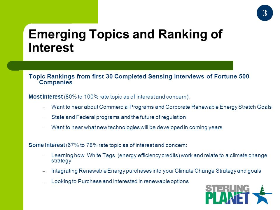 Emerging Topics and Ranking of Interest Topic Rankings from first 30 Completed Sensing Interviews of Fortune 500 Companies Most Interest (80% to 100%