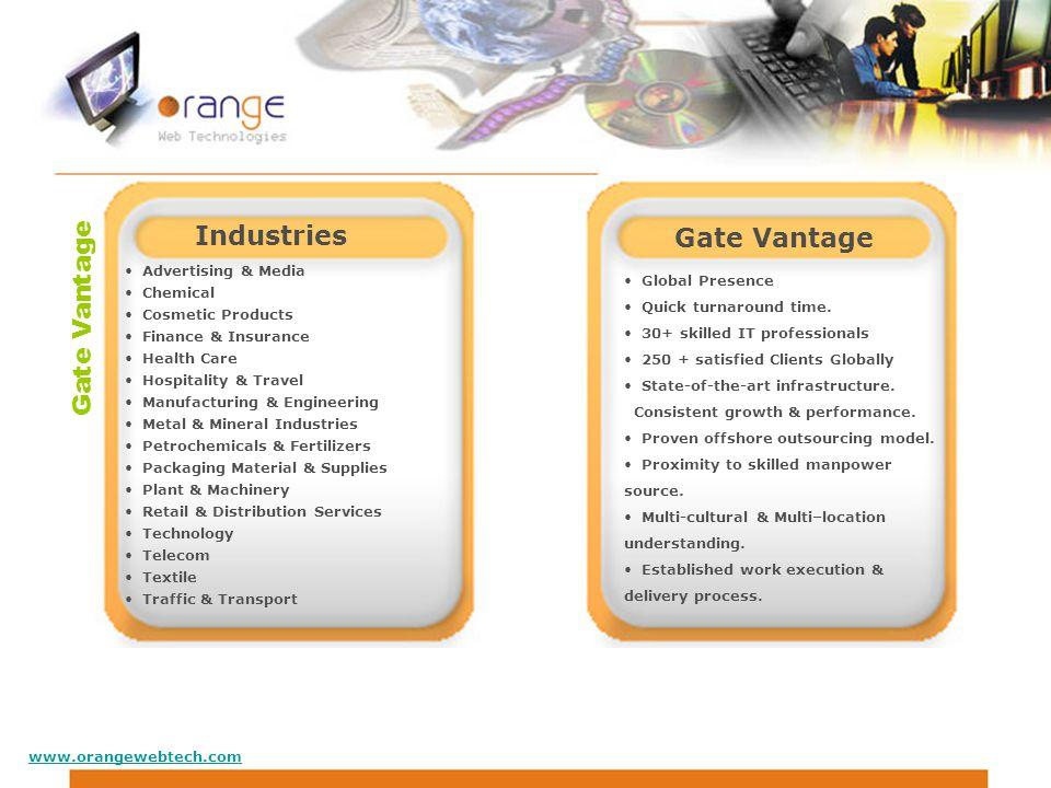 Gate Vantage Global Presence Quick turnaround time.