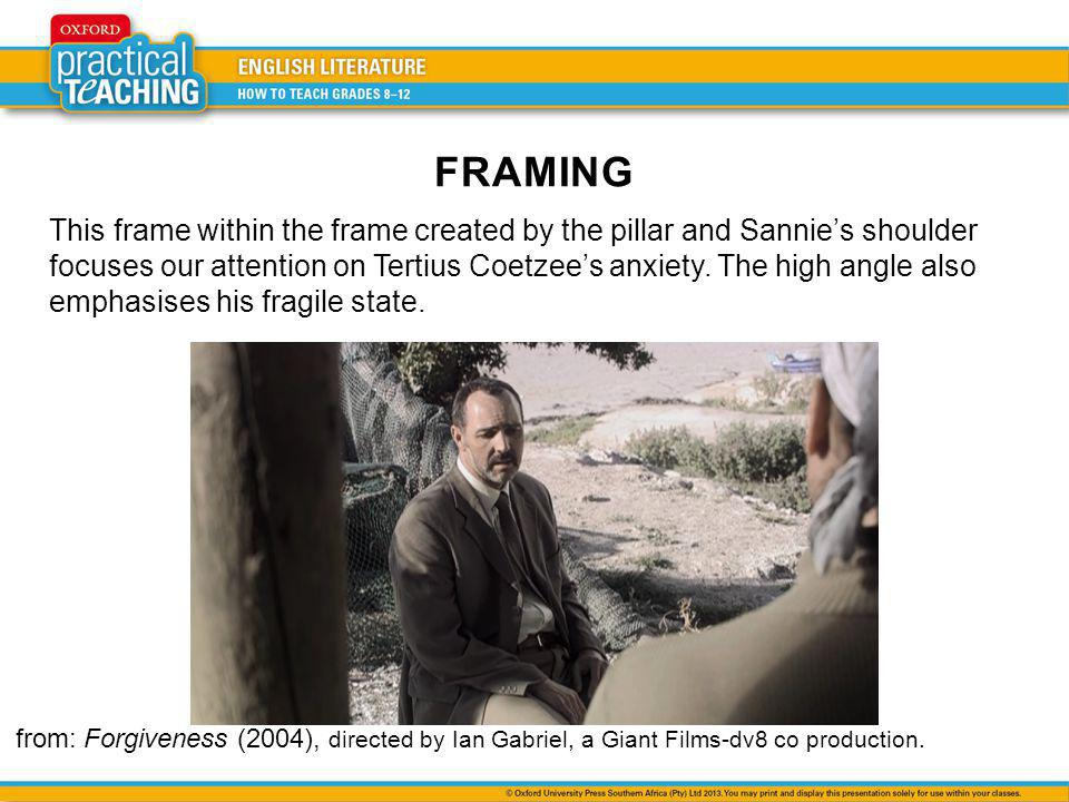 This frame within the frame created by the pillar and Sannies shoulder focuses our attention on Tertius Coetzees anxiety. The high angle also emphasis