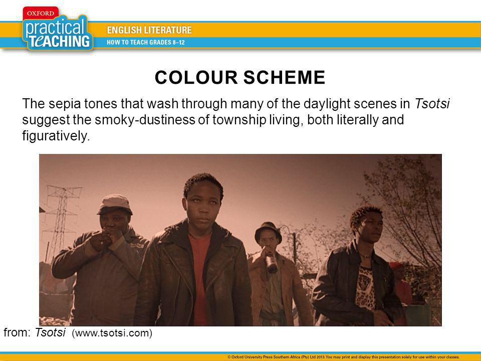 The sepia tones that wash through many of the daylight scenes in Tsotsi suggest the smoky-dustiness of township living, both literally and figuratively.