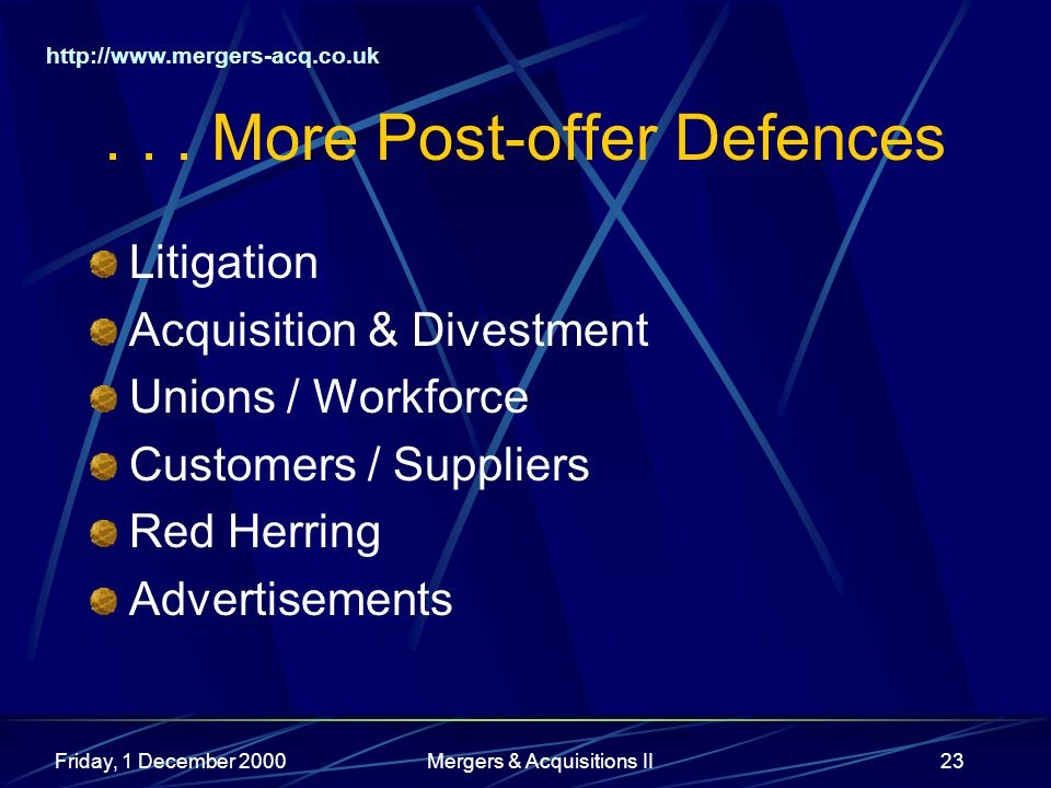 http://www.mergers-acq.co.uk Friday, 1 December 2000Mergers & Acquisitions II23...