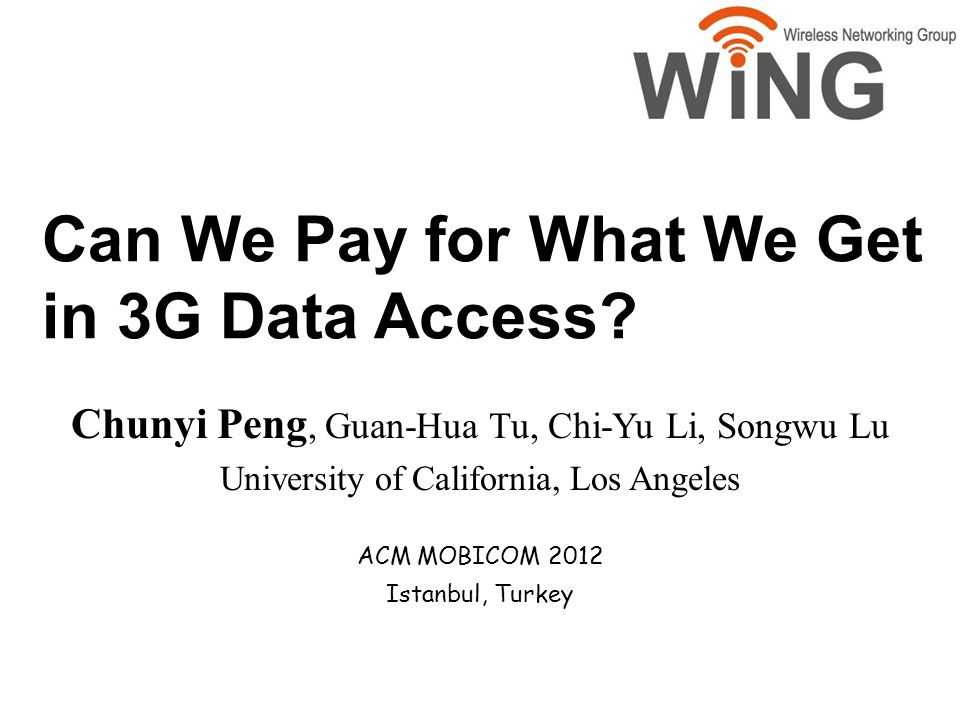 Can We Pay for What We Get in 3G Data Access.