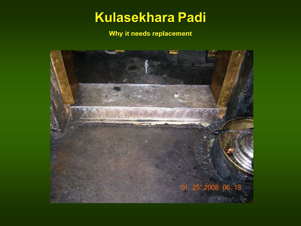 Kulasekhara Padi Why it needs replacement