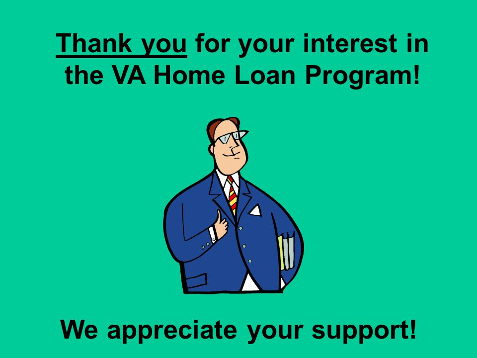 Reference: VA Lenders Handbook Chapter 3 Sections 3 and 4