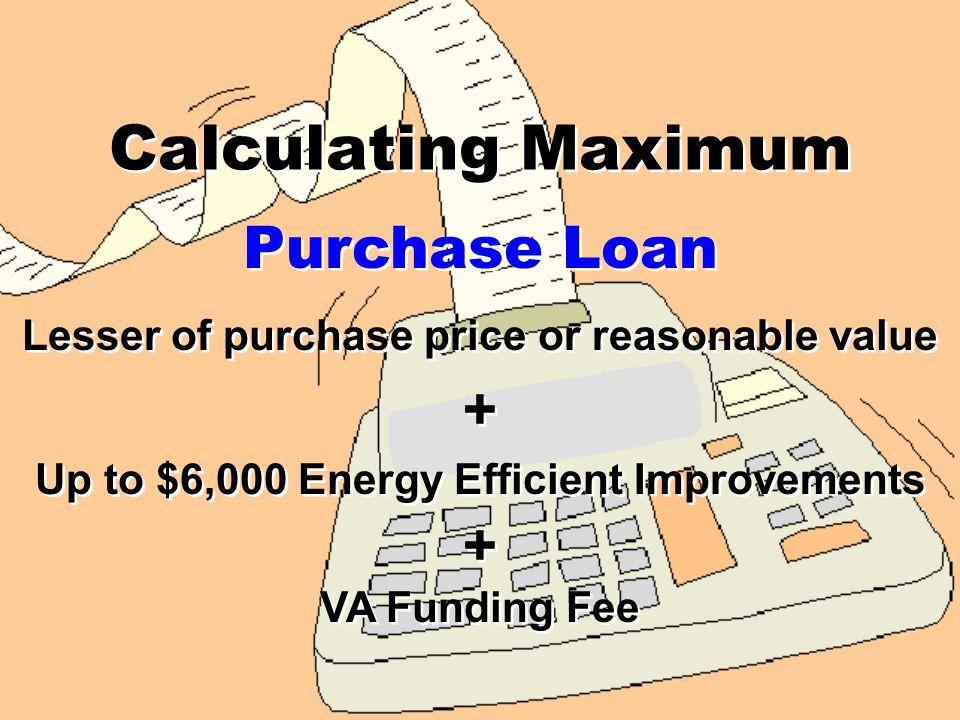 What is VAs maximum loan amount.a. $144,000 b. $417,000 c.