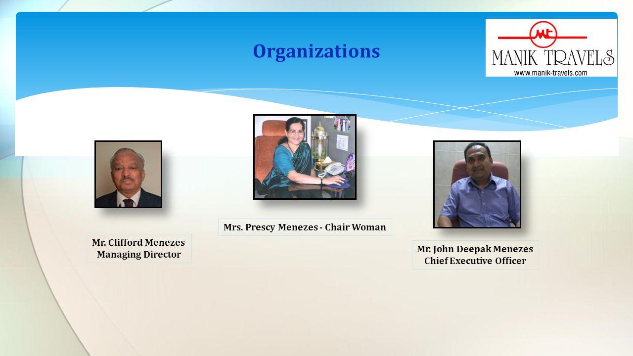 Mrs.Prescy Menezes - Chair Woman Mr. John Deepak Menezes Chief Executive Officer Mr.