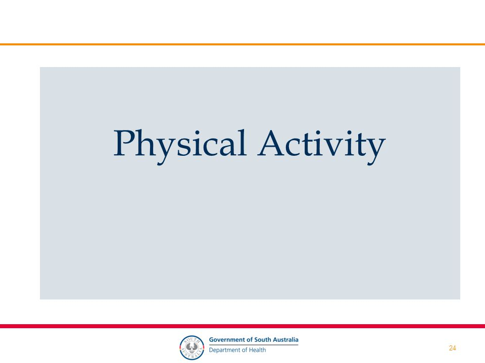24 Physical Activity