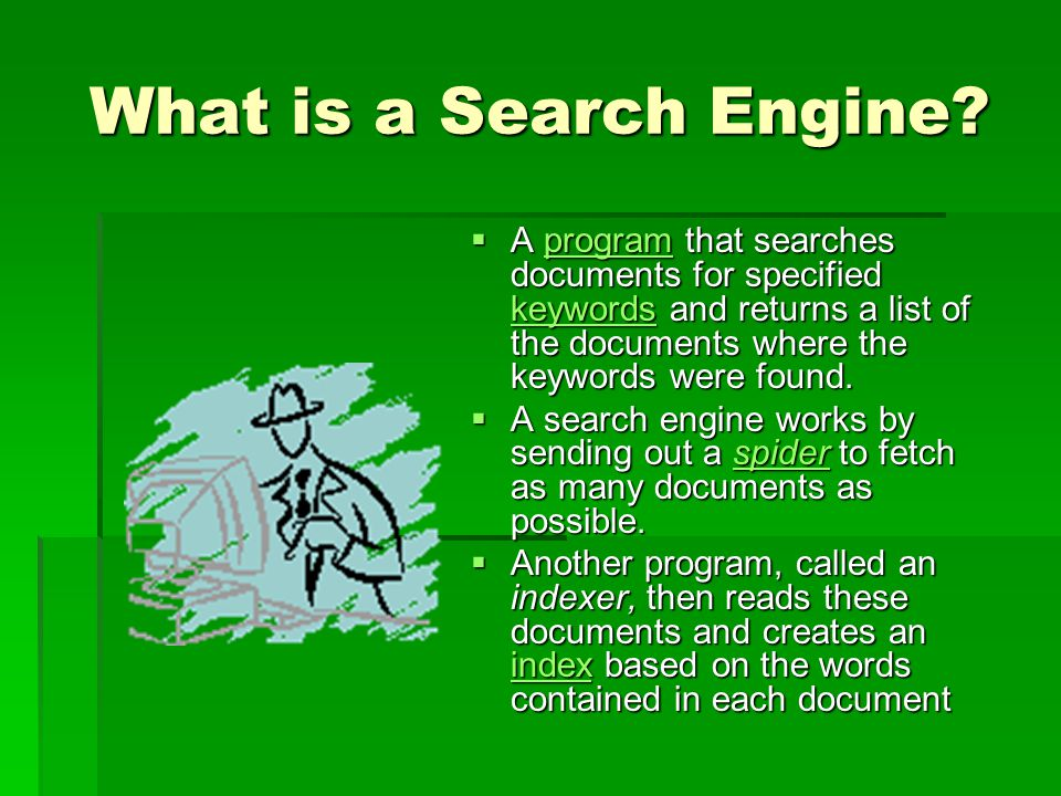 What is a Search Engine.
