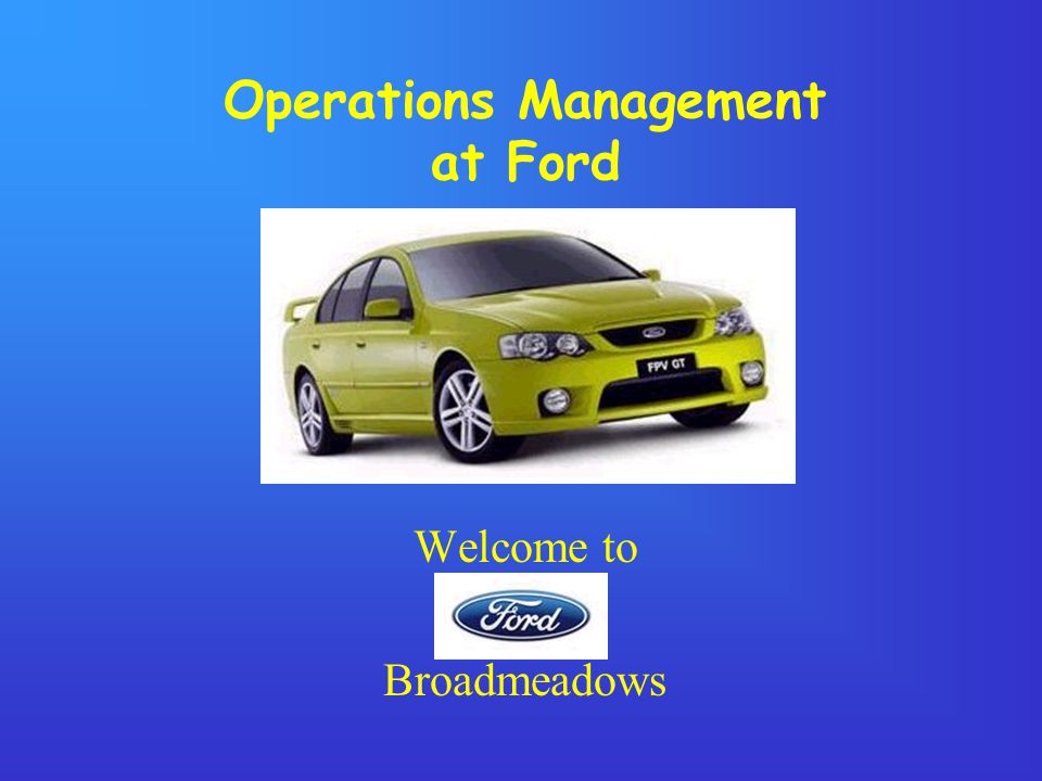 Welcome to Ford Australias largest and most established car maker Designs Develops and Manufactures in Australia Over 5000 employees based mainly in B/M and Geelong Global team in excess of 350,000 Home of the award winning BA Falcon and Territory Active in over 38 countries.