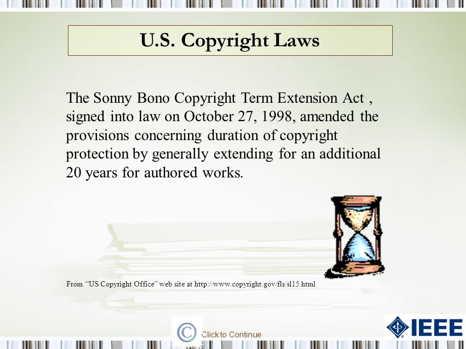 The, signed into law on October 27, 1998, amended the provisions concerning duration of copyright protection by generally extending for an additional