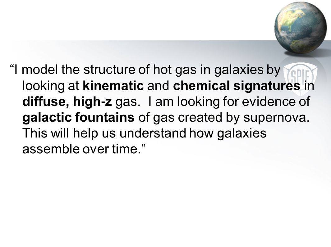 I model the structure of hot gas in galaxies by looking at kinematic and chemical signatures in diffuse, high-z gas.
