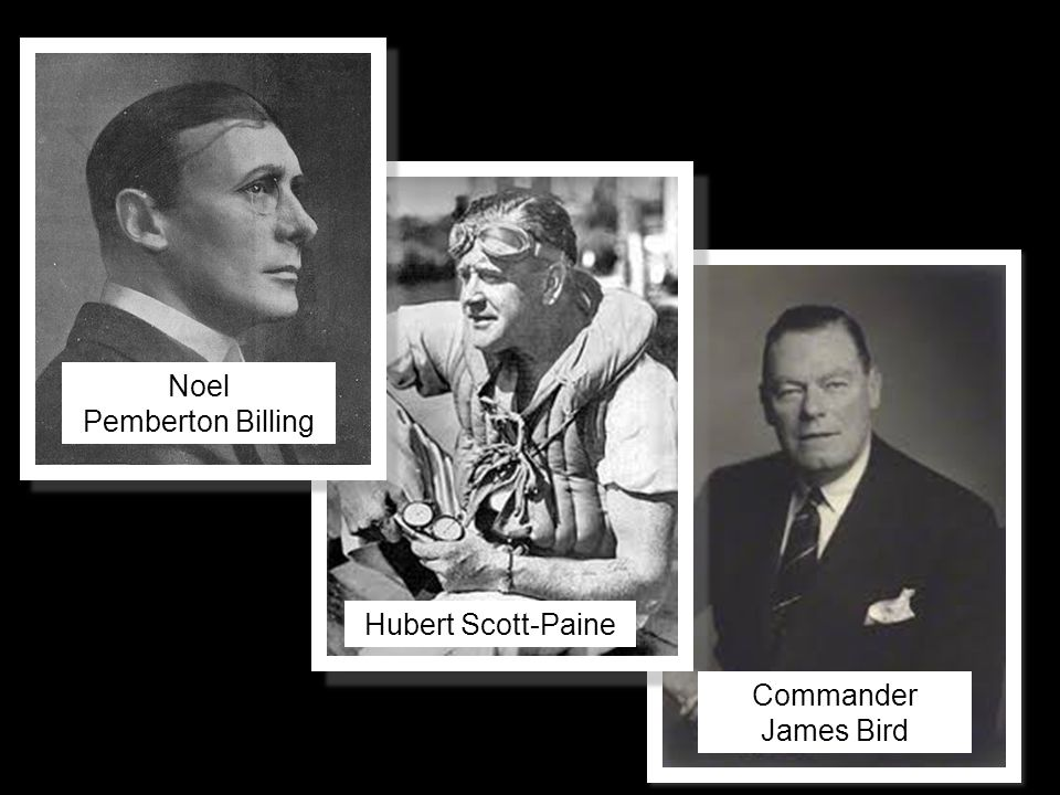 Noel Pemberton Billing Hubert Scott-Paine Commander James Bird