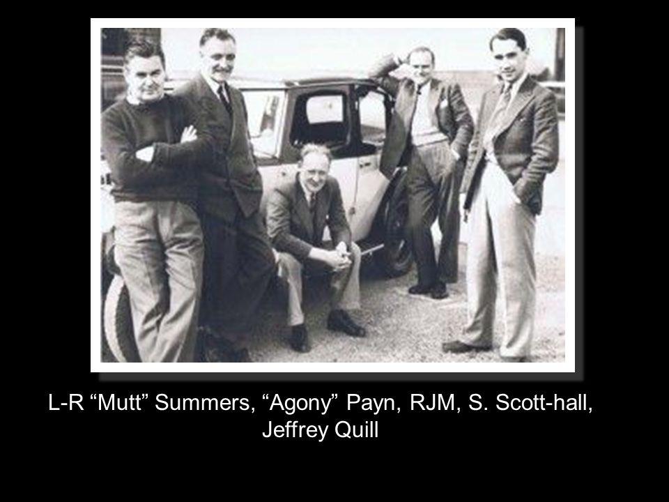 L-R Mutt Summers, Agony Payn, RJM, S. Scott-hall, Jeffrey Quill