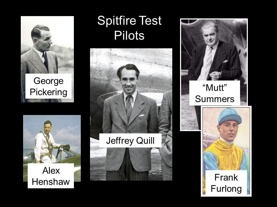George Pickering Jeffrey Quill Alex Henshaw Mutt Summers Frank Furlong Spitfire Test Pilots