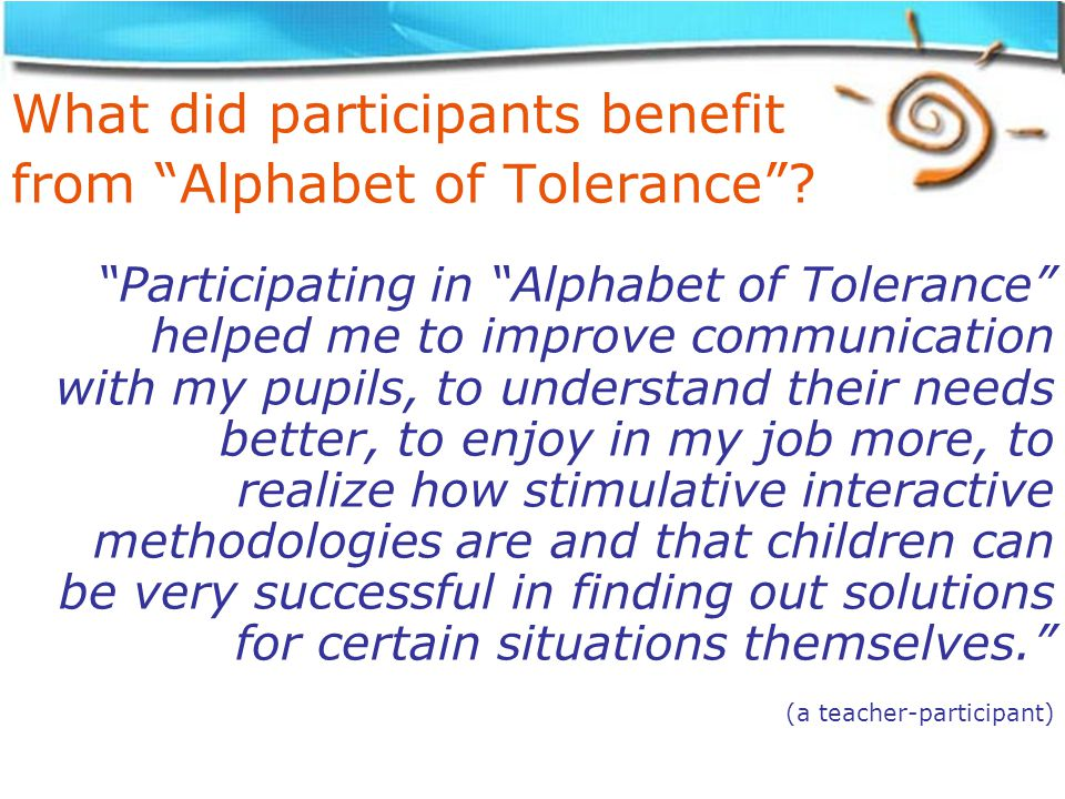 What did participants benefit from Alphabet of Tolerance .