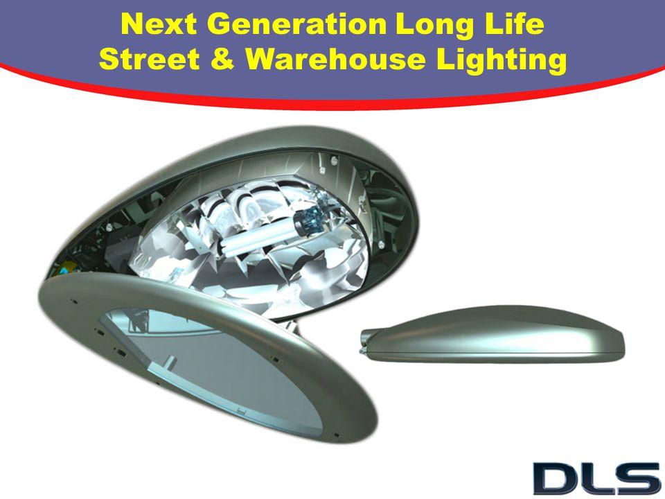 Next Generation Long Life Street & Warehouse Lighting
