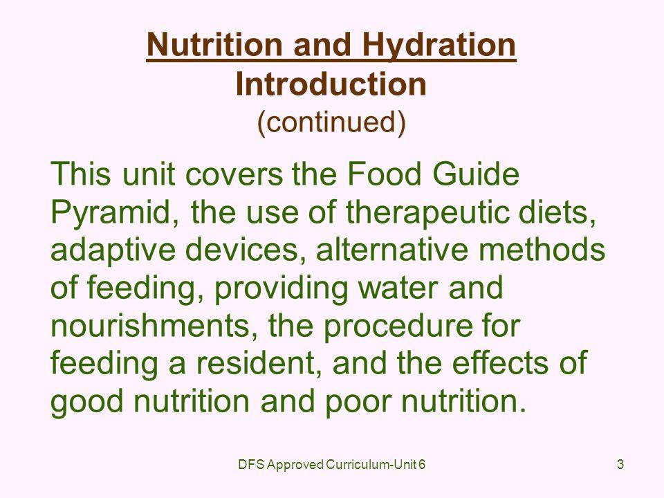 DFS Approved Curriculum-Unit 674 6.5Discuss alternate methods of feeding.