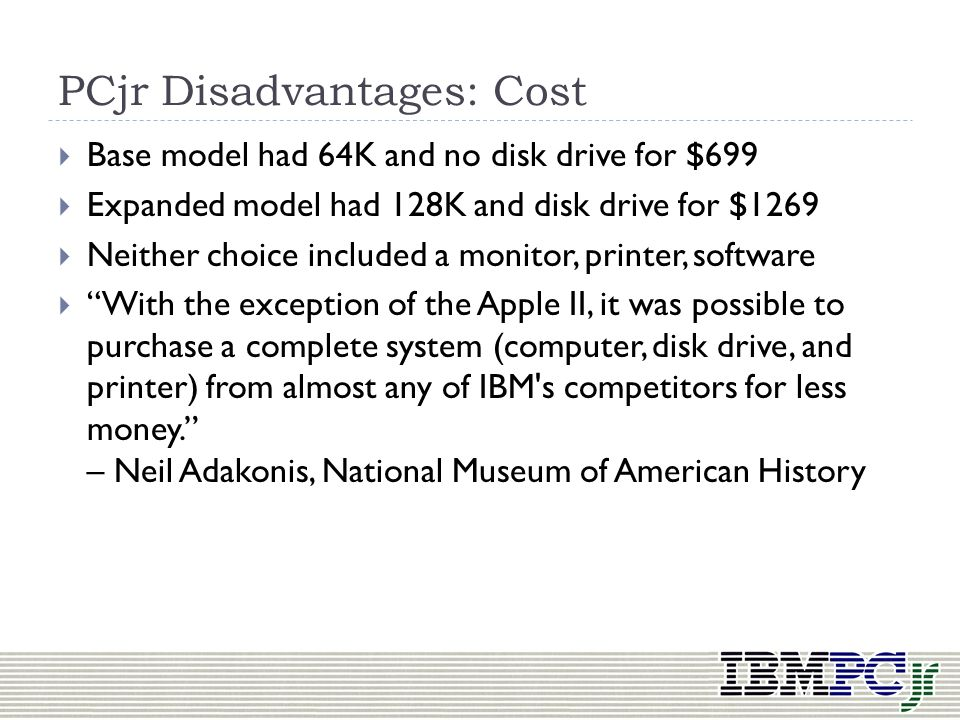PCjr Disadvantages
