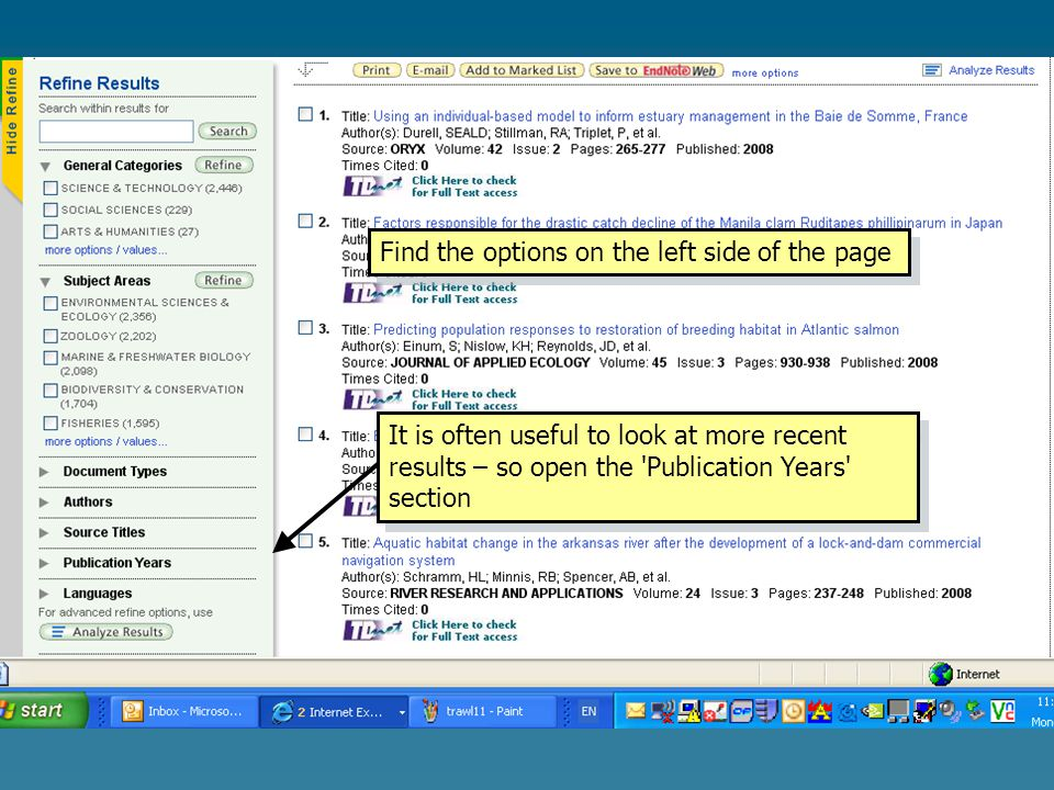 Find the options on the left side of the page It is often useful to look at more recent results – so open the Publication Years section