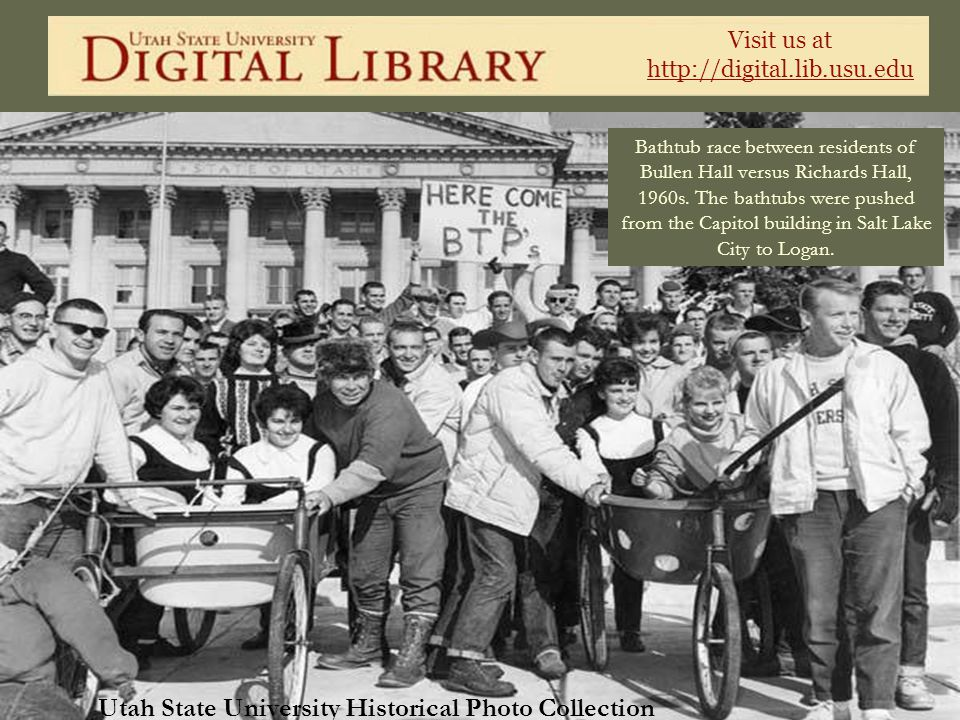 Visit us at http://digital.lib.usu.edu Utah State University Historical Photo Collection Bathtub race between residents of Bullen Hall versus Richards