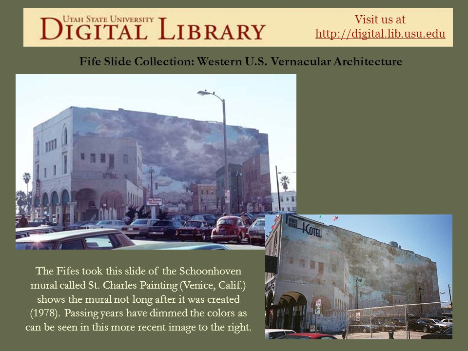 Visit us at http://digital.lib.usu.edu Fife Slide Collection: Western U.S. Vernacular Architecture The Fifes took this slide of the Schoonhoven mural