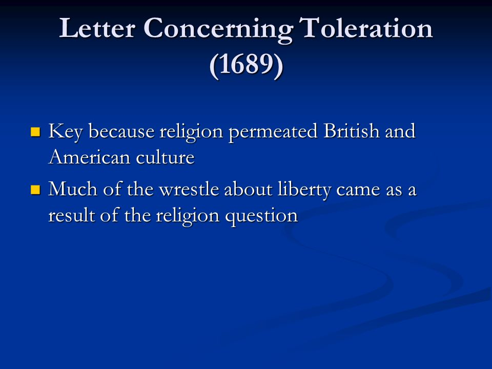 Key because religion permeated British and American culture Key because religion permeated British and American culture Much of the wrestle about liberty came as a result of the religion question Much of the wrestle about liberty came as a result of the religion question