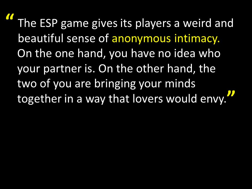 Why do people like the ESP Game