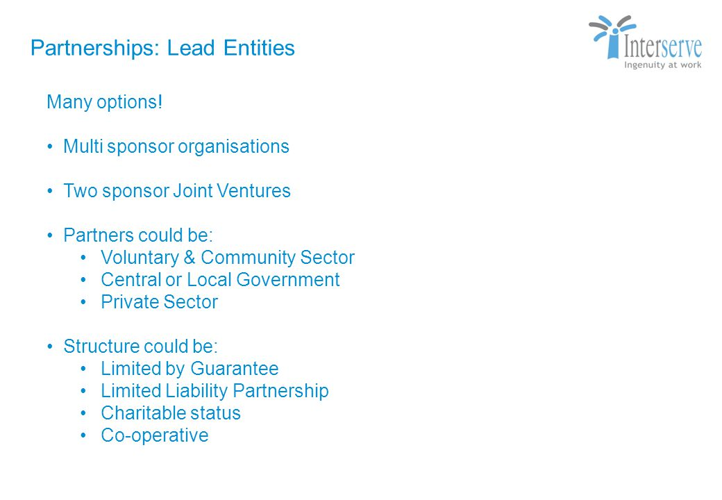 Partnerships: Lead Entities Strictly Private & Confidential Many options.