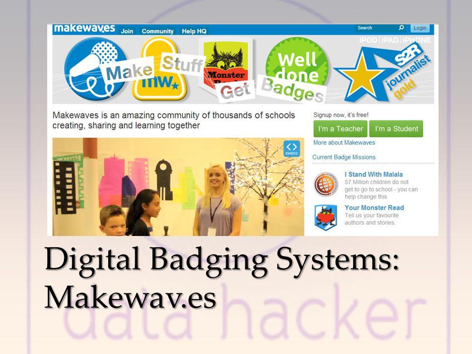 Digital Badging Systems: Makewav.es