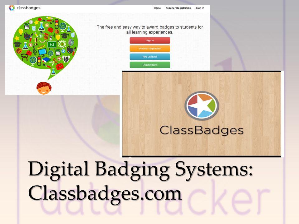 Digital Badging Systems: Classbadges.com