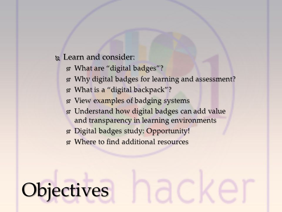 Learn and consider: Learn and consider: What are digital badges.