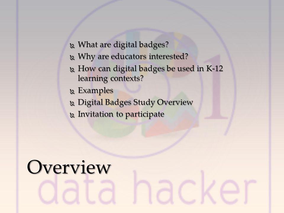 What are digital badges. What are digital badges.