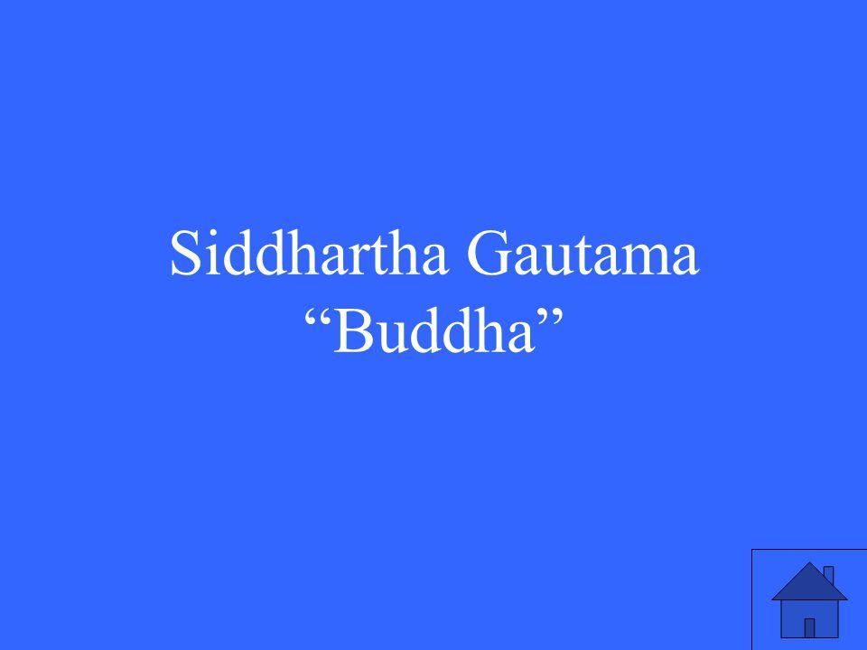 3 Siddhartha Gautama Buddha