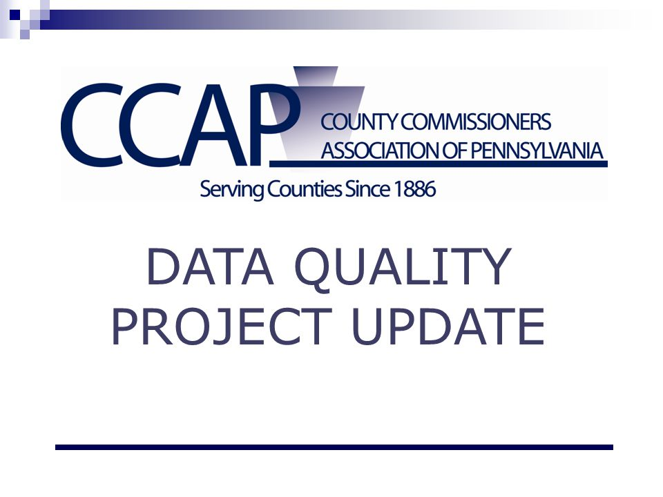 DATA QUALITY PROJECT UPDATE