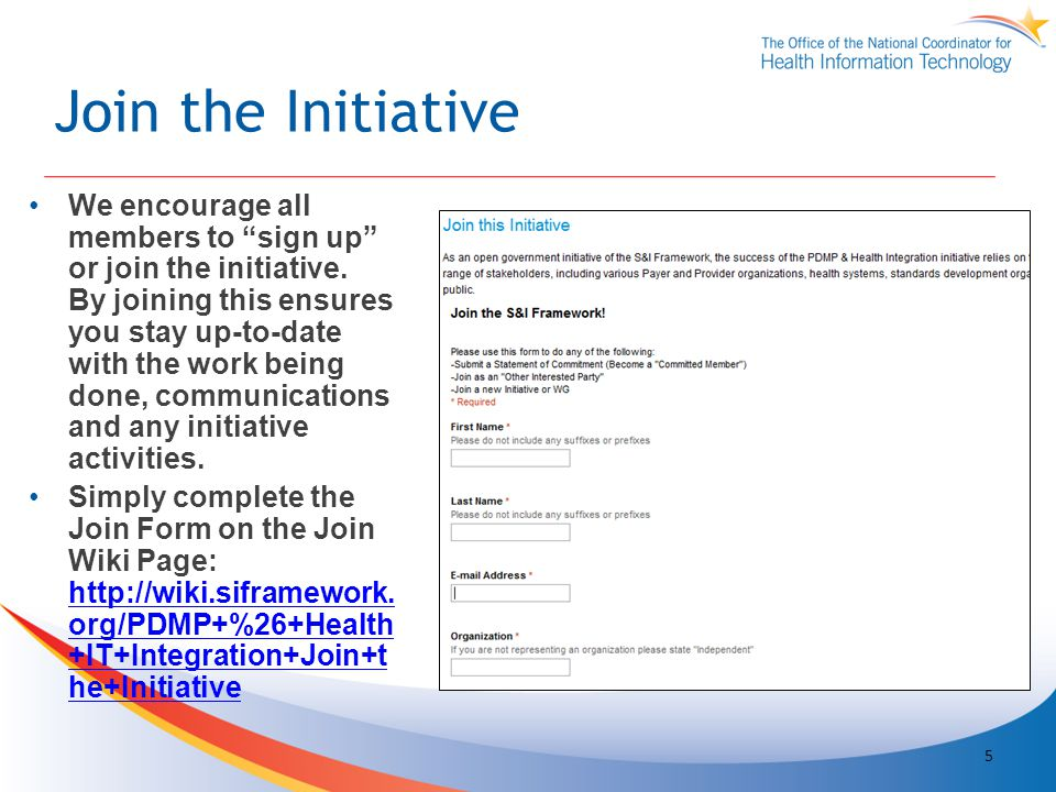 Join the Initiative We encourage all members to sign up or join the initiative.