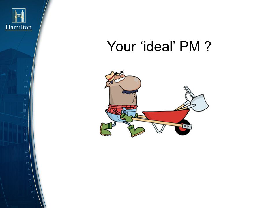 Your ideal PM ?