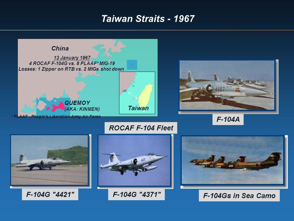 Taiwan Straits - 1967 F-104A F-104G
