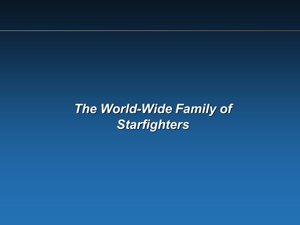 The World-Wide Family of Starfighters