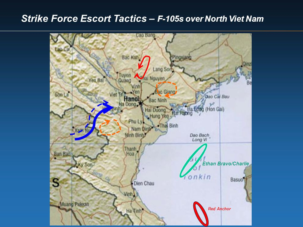 Strike Force Escort Tactics – F-105s over North Viet Nam Ethan Bravo/Charlie Red Anchor