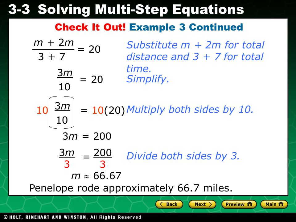 Evaluating Algebraic Expressions 3-3Solving Multi-Step Equations Check It Out! Example 3 Continued Multiply both sides by 10. Substitute m + 2m for to