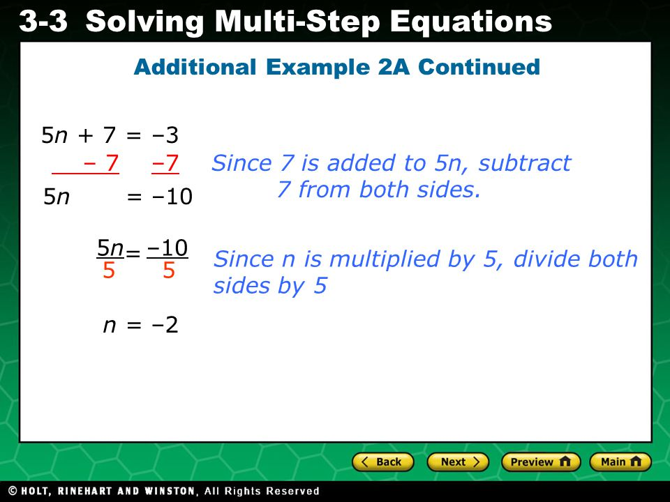 Evaluating Algebraic Expressions 3-3Solving Multi-Step Equations The least common denominator (LCD) is the smallest number that each of the denominators will divide into evenly.
