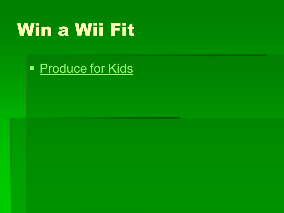 Win a Wii Fit Produce for Kids