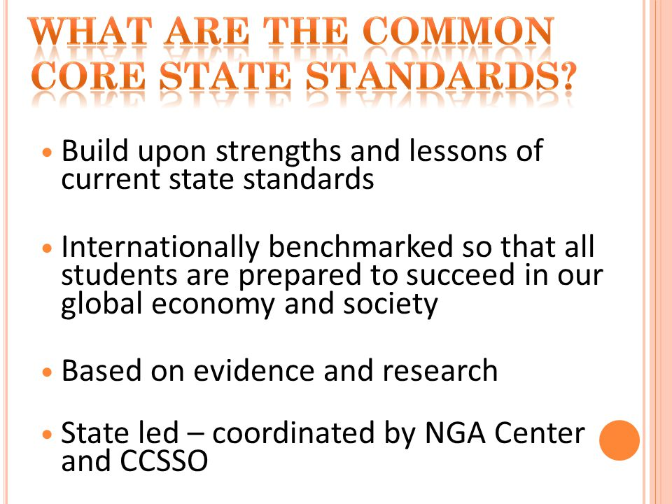 College and career readiness standards developed in summer 2009 Based on these college and career readiness standards, K-12 learning progressions were developed