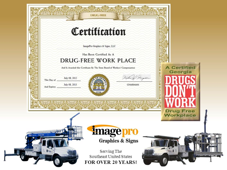 Serving The Southeast United States FOR OVER 20 YEARS ! ImagePro Graphics & Signs employs a drug tested, safety trained and safety certified staff to