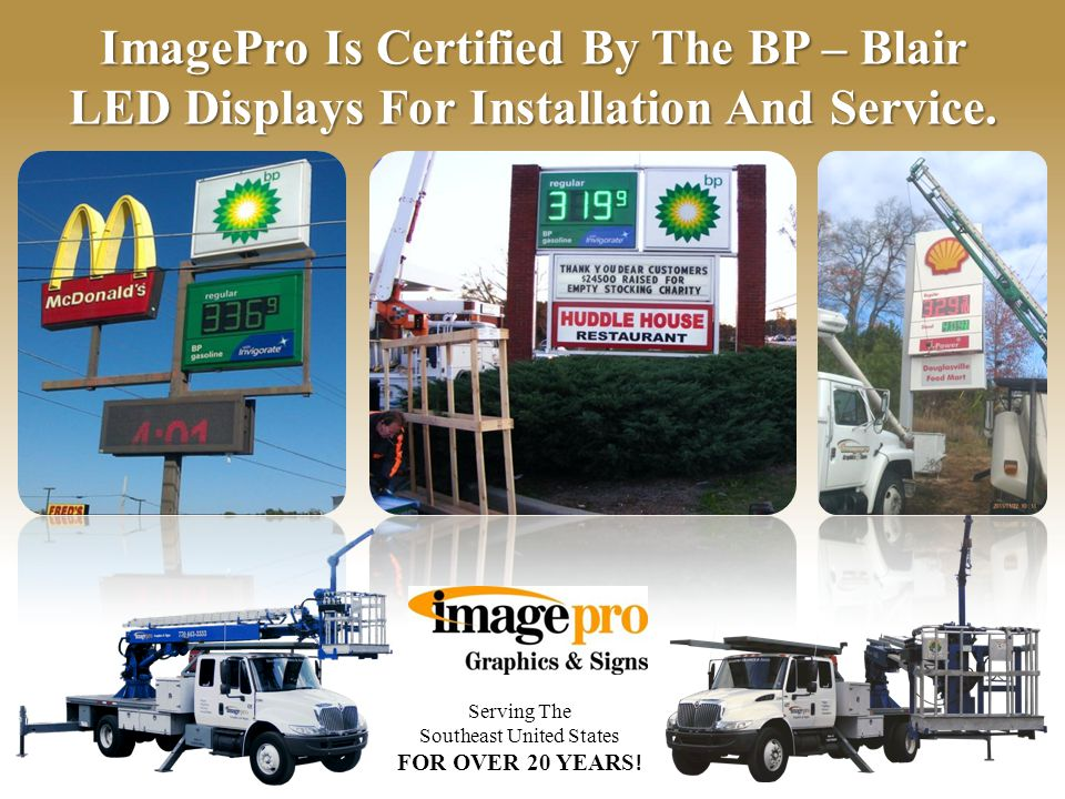 Serving The Southeast United States FOR OVER 20 YEARS ! Our Experienced Staff Can Assist Your Organization With All Your Sign Needs.