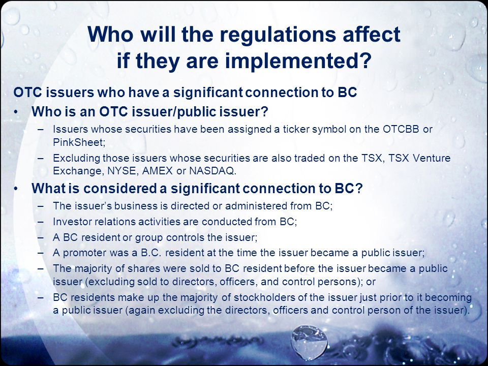 Who will the regulations affect if they are implemented.