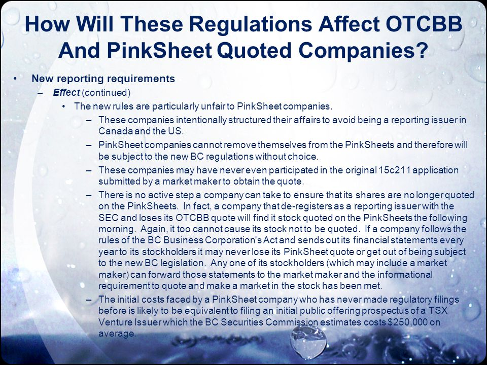How Will These Regulations Affect OTCBB And PinkSheet Quoted Companies.