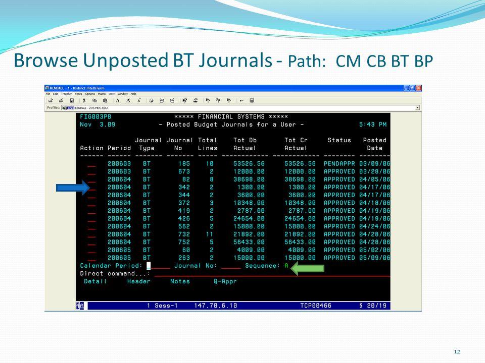 Browse Unposted BT Journals - Path: CM CB BT BP 12